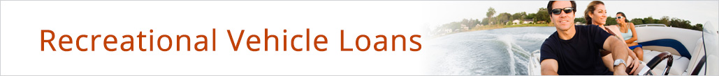 Recreational Vehicle loans from Coast Line Credit Union